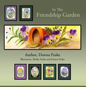 In The Friendship Garden