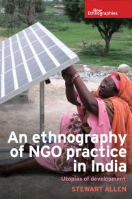 An ethnography of NGO practice in India PDF