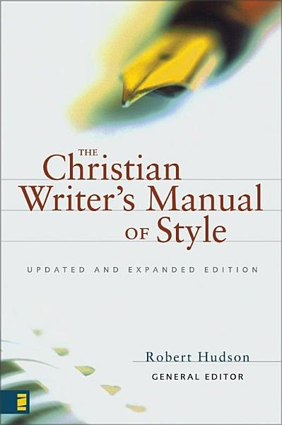 Download The Christian Writer s Manual of Style Book