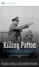 Summary of Killing Patton