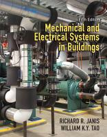 Mechanical   Electrical Systems in Buildings PDF