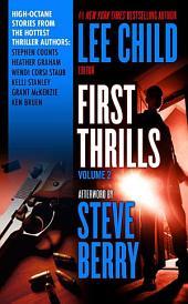 First Thrills: Volume 2: Short Stories, Volume 2