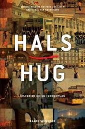 Halshug: Historien om en terrorplan
