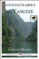 14 Fun Facts About the Yangtze  A 15 Minute Book PDF