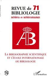 La bibliographie scientifique et l'école internationale de bibliologie: Schéma et schématisation