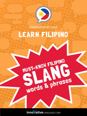 Learn Filipino  Must Know Filipino Slang Words   Phrases