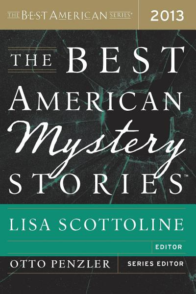 Download The Best American Mystery Stories 2013 Book