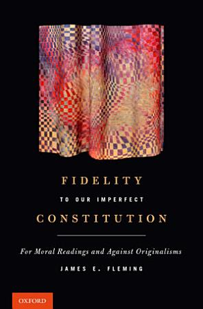 Fidelity to Our Imperfect Constitution PDF