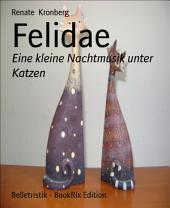 Felidae: Eine kleine Nachtmusik unter Katzen