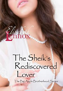 The Sheik s Rediscovered Lover Book