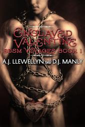 Enslaved Valentine