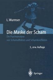 Die Maske der Scham: Die Psychoanalyse von Schamaffekten und Schamkonflikten, Ausgabe 3