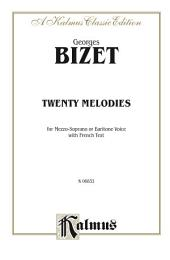 Twenty Melodies: For Mezzo-Soprano or Baritone Voice with French Text
