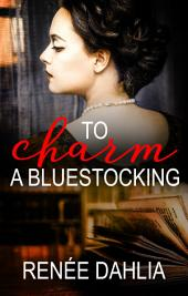 To Charm A Bluestocking
