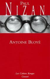 Antoine Bloyé: (*)
