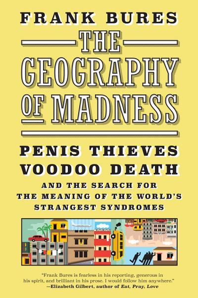 Download The Geography of Madness Book