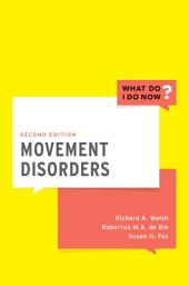 Movement Disorders: Edition 2