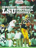 Greatest Moments in LSU Football History Limited Edition