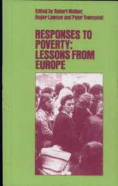 Responses to Poverty: Lessons from Europe