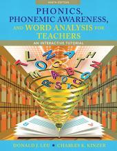 Phonics, Phonemic Awareness, and Word Analysis for Teachers: An Interactive Tutorial, Edition 9