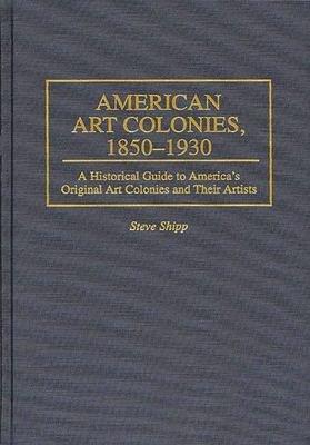 American Art Colonies  1850 1930 PDF