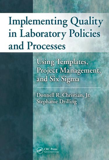 Implementing Quality in Laboratory Policies and Processes PDF