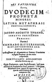 As Fatidicus, Sive, Dvodecim Prophetae Minores: Latina Metaphrasi Poetica Expositi