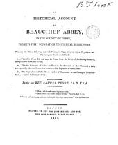 An historical account of Beauchief abbey [ed. by J. Nichols.].