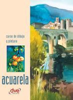 Curso de dibujo y pintura  Acuarela PDF