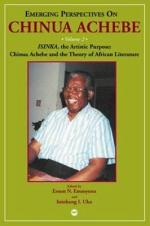 Emerging Perspectives on Chinua Achebe: Isinka, the artistic purpose : Chinua Achebe and the theory of African literature