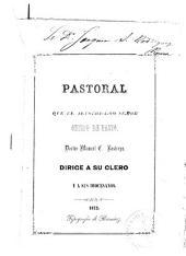 Pastoral que el ilustrisimo señor obispo de Pasto, doctor Manuel C. Restrepo dirige a su clero y a sus diocesanos