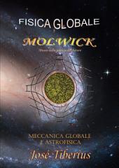 Meccanica Globale e Astrofisica: Fisica Globale