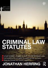 Criminal Law Statutes 2012-2013: Edition 4