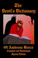 Download The Devil s Dictionary of Ambrose Bierce   Complete and Unabridged   Special Edition Book