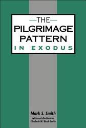 The Pilgrimage Pattern in Exodus PDF