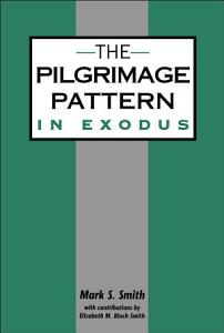 The Pilgrimage Pattern in Exodus Book