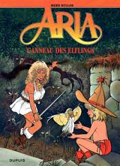 Aria – tome 6 - L'anneau des Elflings