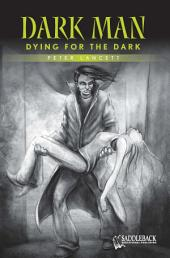 Dying for the Dark (Green Series)