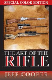 Art of the Rifle: Special Colour Edition