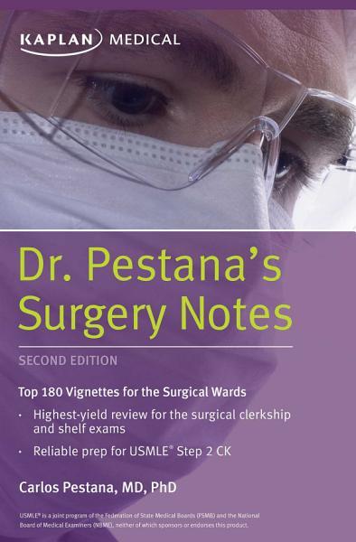 Dr Pestana S Surgery Notes