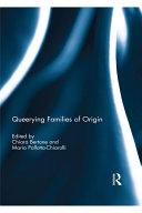 Queerying Families of Origin