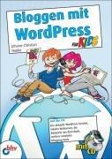 Bloggen mit WordPress f  r Kids PDF