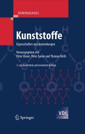 DOMININGHAUS - Kunststoffe: Eigenschaften und Anwendungen, Ausgabe 7