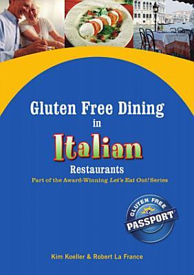 Gluten Free Dining in Italian Restaurants