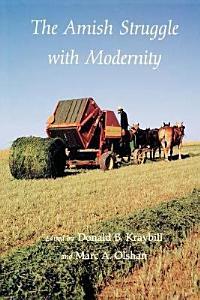 The Amish Struggle with Modernity PDF