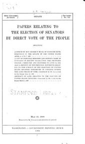 Papers Relating to the Election of Senators by Direct Vote of the People ...