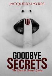 Goodbye Secrets