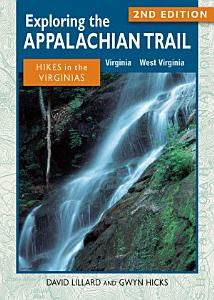 Exploring the Appalachian Trail  Hikes in the Virginias Book