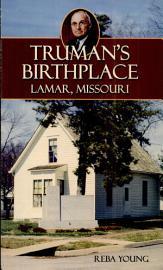Truman s Birthplace PDF