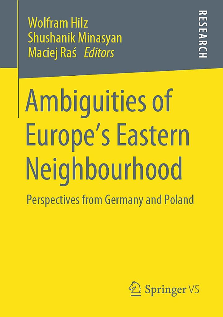 Ambiguities of Europe's Eastern Neighbourhood